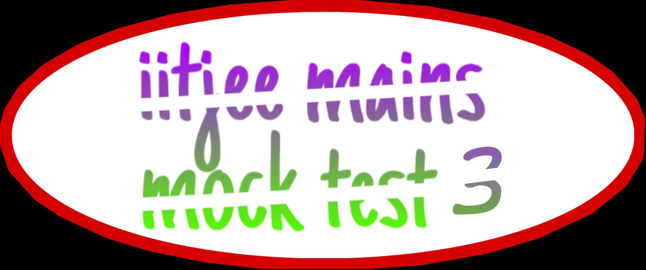 IITJEE mains mock test 3